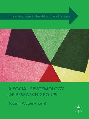 cover image of A Social Epistemology of Research Groups