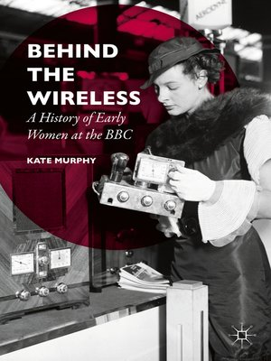 cover image of Behind the Wireless