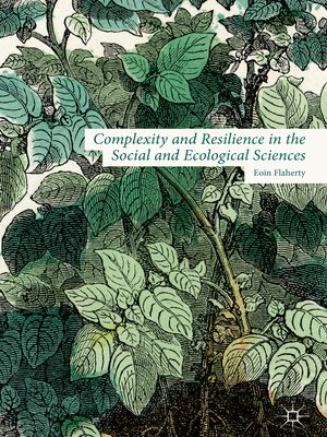 cover image of Complexity and Resilience in the Social and Ecological Sciences