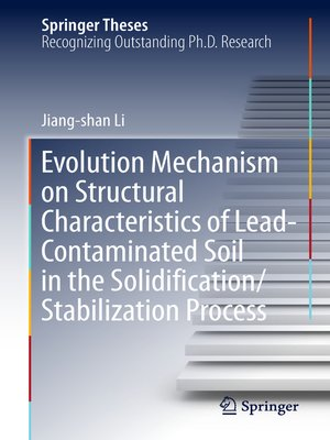cover image of Evolution Mechanism on Structural Characteristics of Lead-Contaminated Soil in the Solidification/Stabilization Process