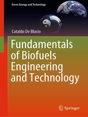 cover image of Fundamentals of Biofuels Engineering and Technology