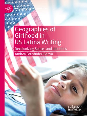 cover image of Geographies of Girlhood in US Latina Writing
