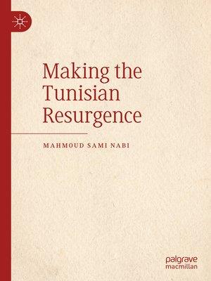 cover image of Making the Tunisian Resurgence
