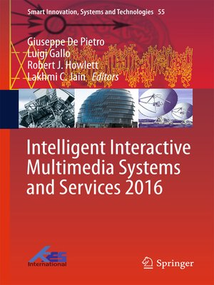 cover image of Intelligent Interactive Multimedia Systems and Services 2016