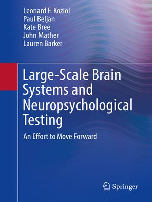 cover image of Large-Scale Brain Systems and Neuropsychological Testing