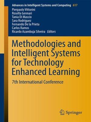 cover image of Methodologies and Intelligent Systems for Technology Enhanced Learning