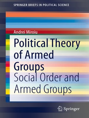 cover image of Political Theory of Armed Groups