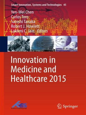 cover image of Innovation in Medicine and Healthcare 2015