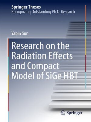 cover image of Research on the Radiation Effects and Compact Model of SiGe HBT
