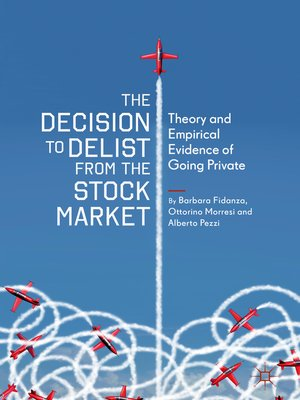 cover image of The Decision to Delist from the Stock Market