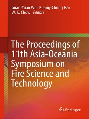 cover image of The Proceedings of 11th Asia-Oceania Symposium on Fire Science and Technology