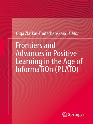 cover image of Frontiers and Advances in Positive Learning in the Age of InformaTiOn (PLATO)