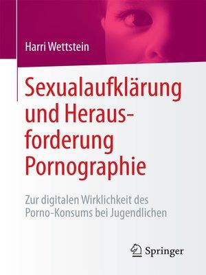 cover image of Sexualaufklärung und Herausforderung Pornographie