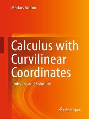 cover image of Calculus with Curvilinear Coordinates