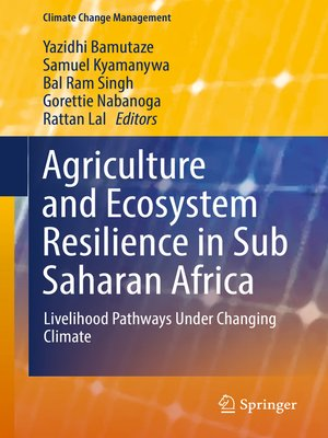 cover image of Agriculture and Ecosystem Resilience in Sub Saharan Africa