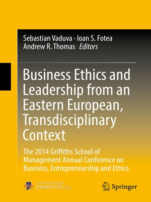 cover image of Business Ethics and Leadership from an Eastern European, Transdisciplinary Context