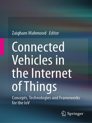 cover image of Connected Vehicles in the Internet of Things