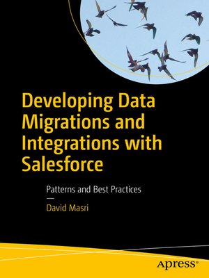 cover image of Developing Data Migrations and Integrations with Salesforce