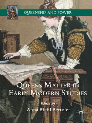 cover image of Queens Matter in Early Modern Studies
