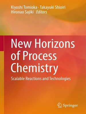 cover image of New Horizons of Process Chemistry