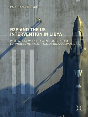 cover image of R2P and the US Intervention in Libya
