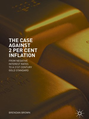 cover image of The Case Against 2 Per Cent Inflation