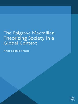 cover image of Theorizing Society in a Global Context