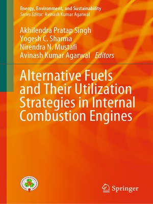 cover image of Alternative Fuels and Their Utilization Strategies in Internal Combustion Engines