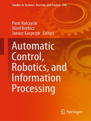 cover image of Automatic Control, Robotics, and Information Processing