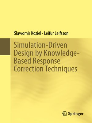 cover image of Simulation-Driven Design by Knowledge-Based Response Correction Techniques