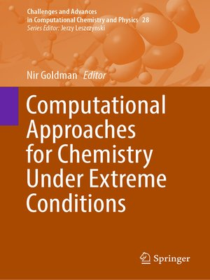 cover image of Computational Approaches for Chemistry Under Extreme Conditions