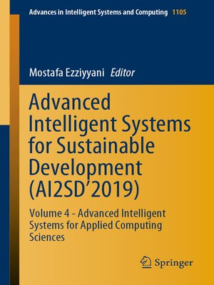 cover image of Advanced Intelligent Systems for Sustainable Development (AI2SD'2019)