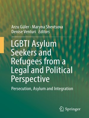 cover image of LGBTI Asylum Seekers and Refugees from a Legal and Political Perspective