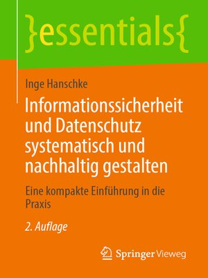 cover image of Informationssicherheit und Datenschutz systematisch und nachhaltig gestalten