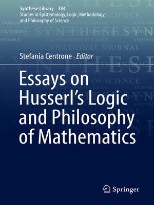 cover image of Essays on Husserl's Logic and Philosophy of Mathematics