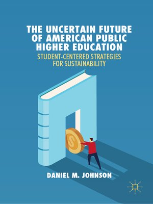 cover image of The Uncertain Future of American Public Higher Education