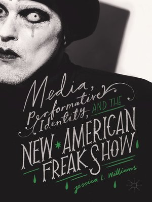 cover image of Media, Performative Identity, and the New American Freak Show
