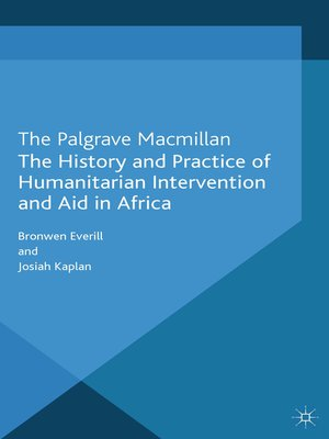 cover image of The History and Practice of Humanitarian Intervention and Aid in Africa