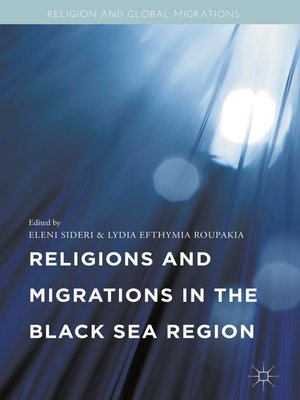 cover image of Religions and Migrations in the Black Sea Region