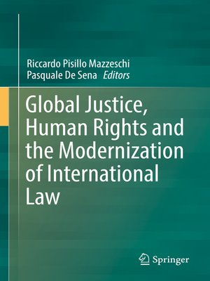 cover image of Global Justice, Human Rights and the Modernization of International Law