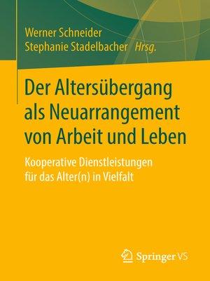 cover image of Der Altersübergang als Neuarrangement von Arbeit und Leben