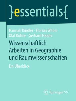 cover image of Wissenschaftlich Arbeiten in Geographie und Raumwissenschaften