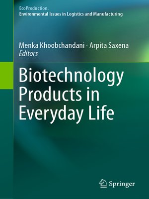 cover image of Biotechnology Products in Everyday Life