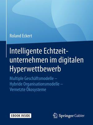 cover image of Intelligente Echtzeitunternehmen im digitalen Hyperwettbewerb