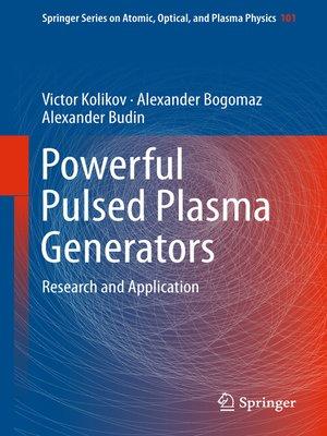 cover image of Powerful Pulsed Plasma Generators