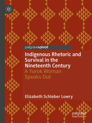 cover image of Indigenous Rhetoric and Survival in the Nineteenth Century