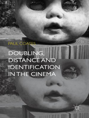 cover image of Doubling, Distance and Identification in the Cinema