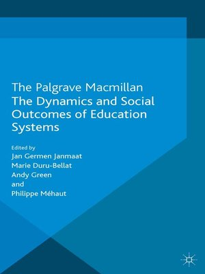 cover image of The Dynamics and Social Outcomes of Education Systems