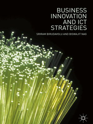 cover image of Business Innovation and ICT Strategies