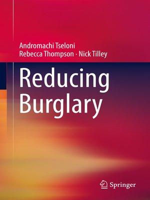 cover image of Reducing Burglary